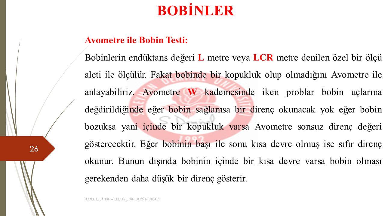 BOBİNLER Avometre ile Bobin Testi: