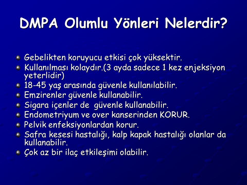 DMPA Olumlu Yönleri Nelerdir