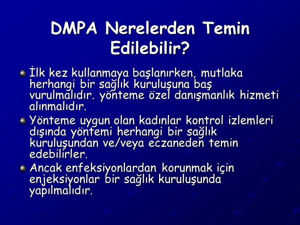 DMPA Nerelerden Temin Edilebilir