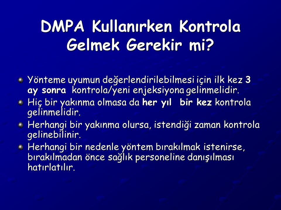 DMPA Kullanırken Kontrola Gelmek Gerekir mi