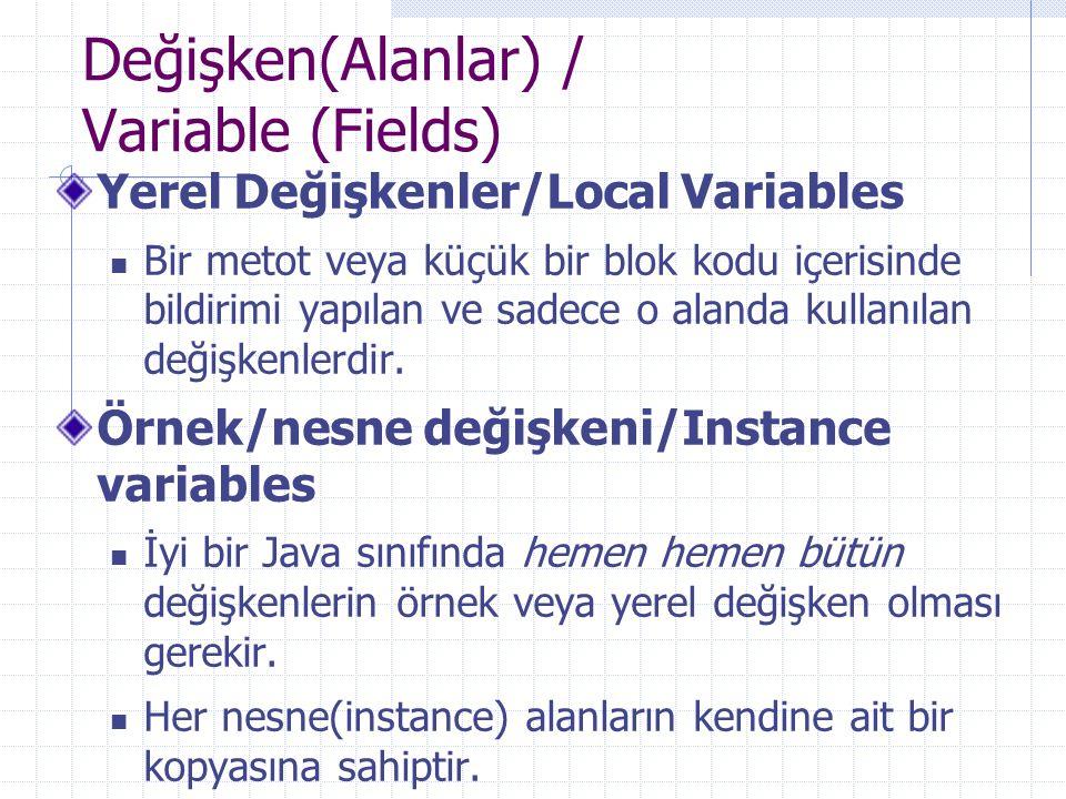 Değişken(Alanlar) / Variable (Fields)