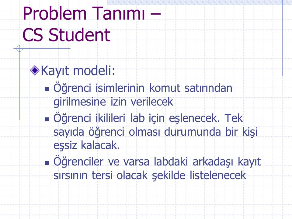 Problem Tanımı – CS Student
