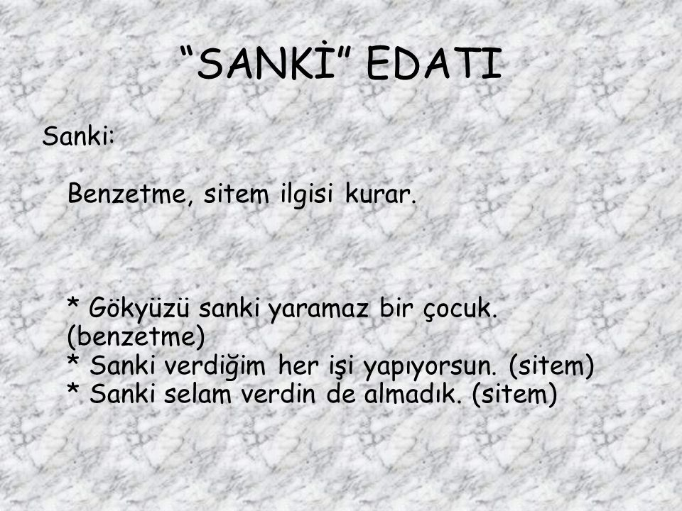 SANKİ EDATI