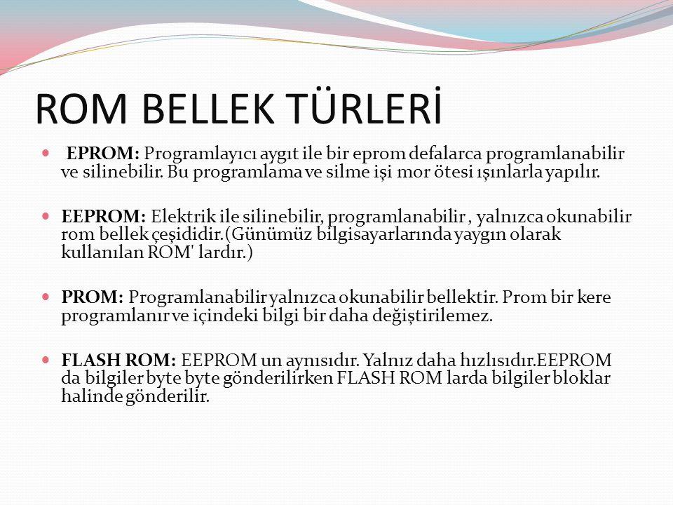 ROM BELLEK TÜRLERİ