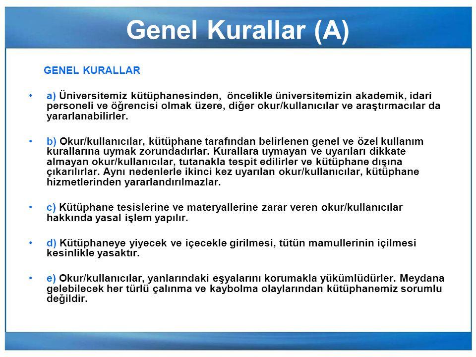 Genel Kurallar (A) GENEL KURALLAR