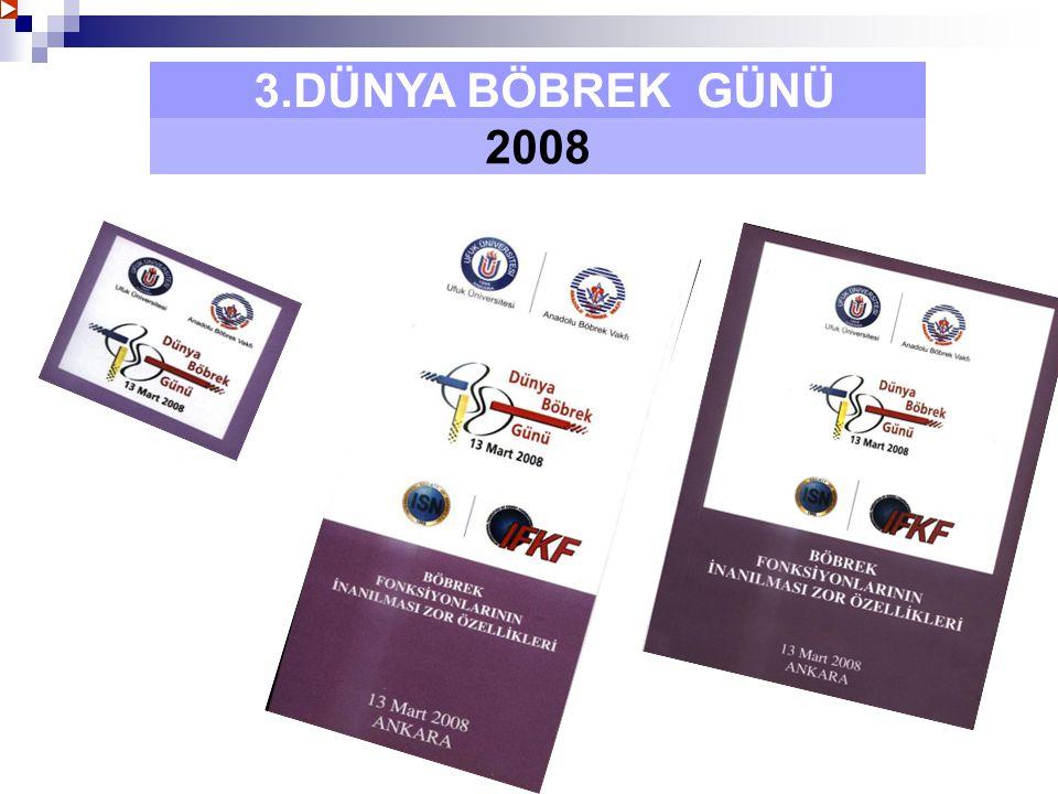 3.DÜNYA BÖBREK GÜNÜ 2008