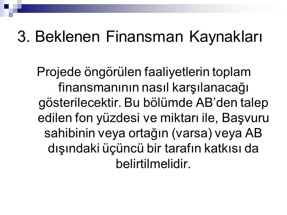 3. Beklenen Finansman Kaynakları
