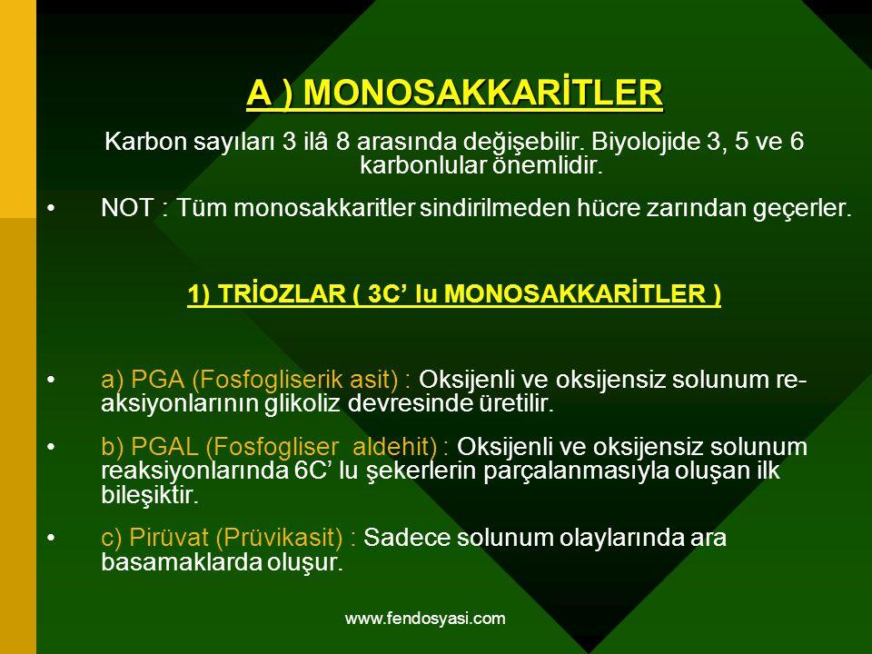 1) TRİOZLAR ( 3C' lu MONOSAKKARİTLER )