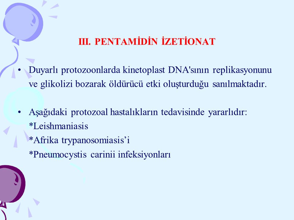 III. PENTAMİDİN İZETİONAT