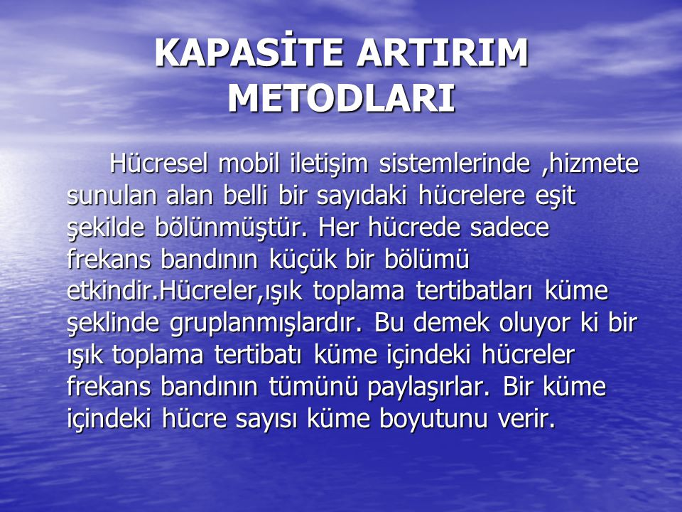 KAPASİTE ARTIRIM METODLARI