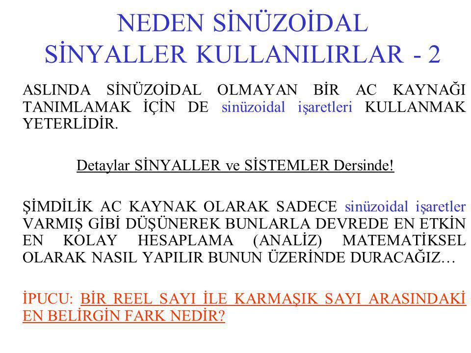 NEDEN SİNÜZOİDAL SİNYALLER KULLANILIRLAR - 2