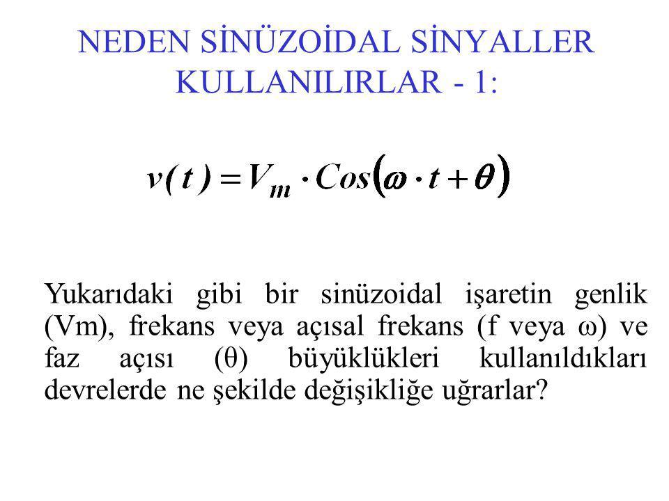 NEDEN SİNÜZOİDAL SİNYALLER KULLANILIRLAR - 1: