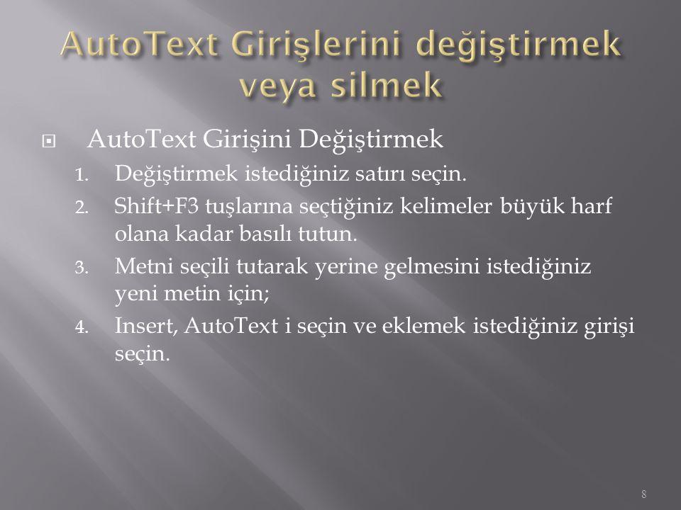 AutoText Girişlerini değiştirmek veya silmek