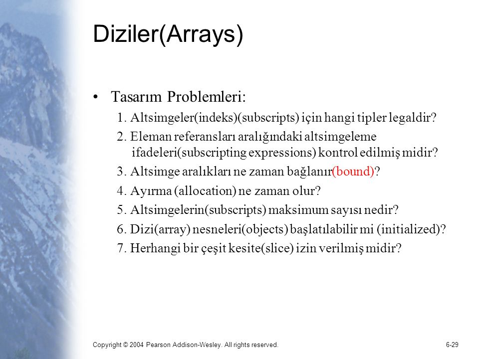 Diziler(Arrays) Tasarım Problemleri: