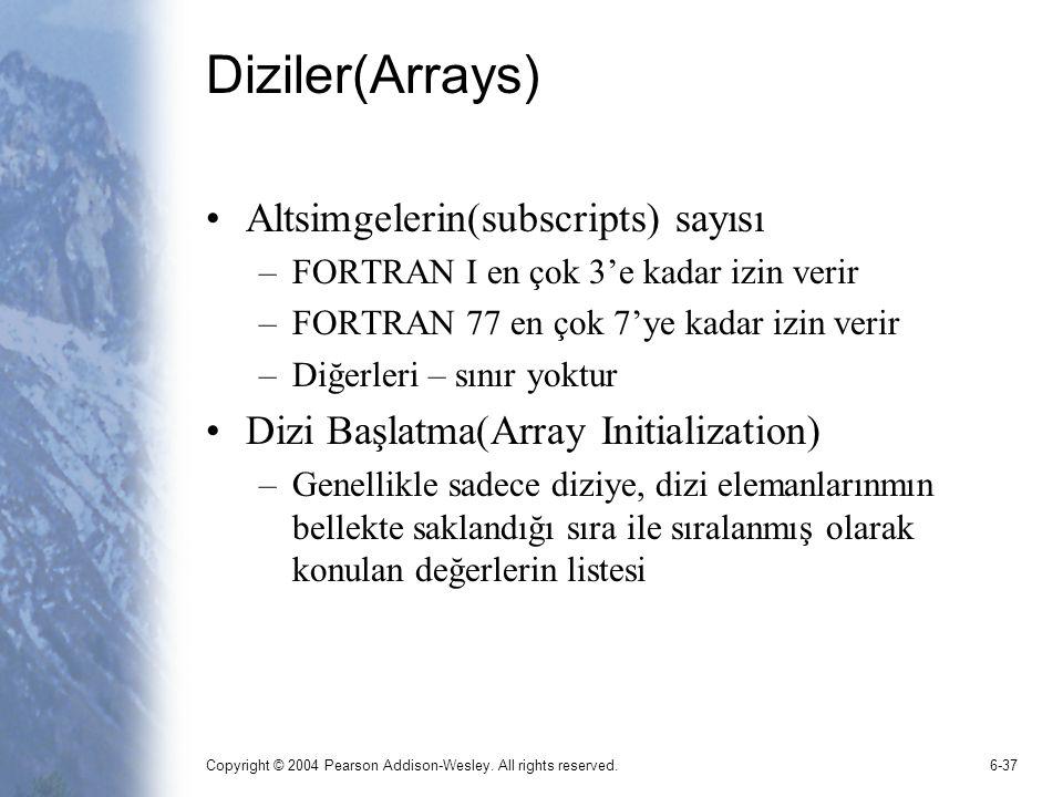 Diziler(Arrays) Altsimgelerin(subscripts) sayısı