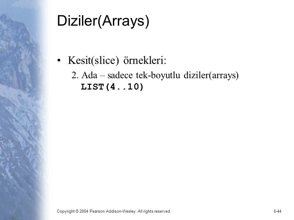 Diziler(Arrays) Kesit(slice) örnekleri: