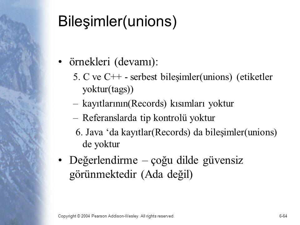 Bileşimler(unions) örnekleri (devamı):