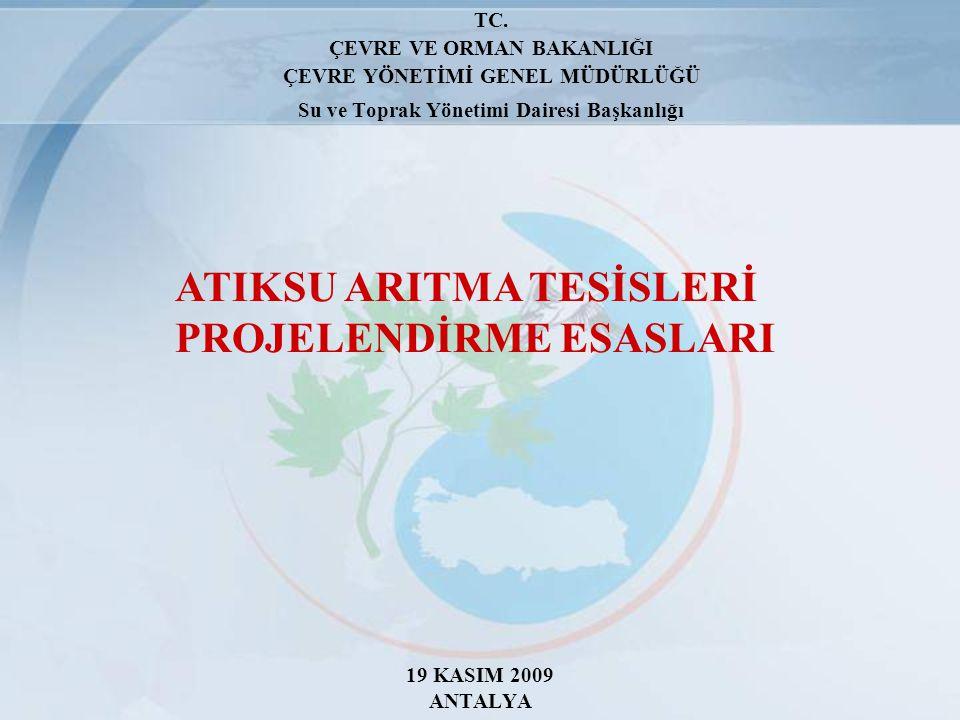 ATIKSU ARITMA TESİSLERİ PROJELENDİRME ESASLARI