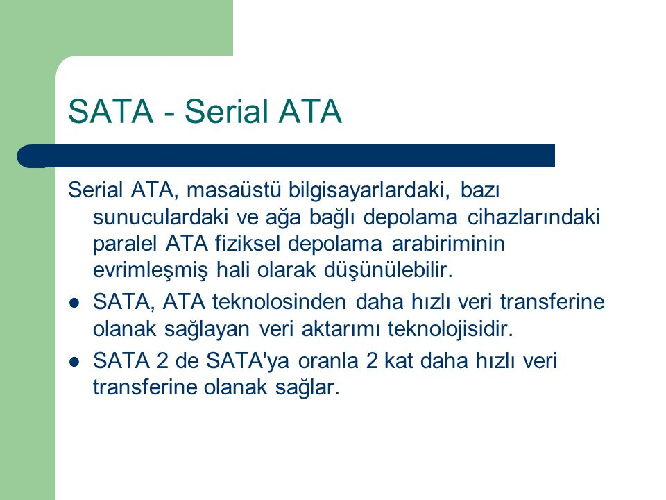 SATA - Serial ATA
