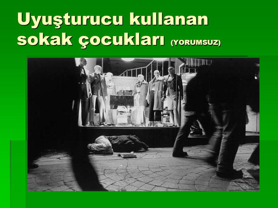 Uyuşturucu kullanan sokak çocukları (YORUMSUZ)