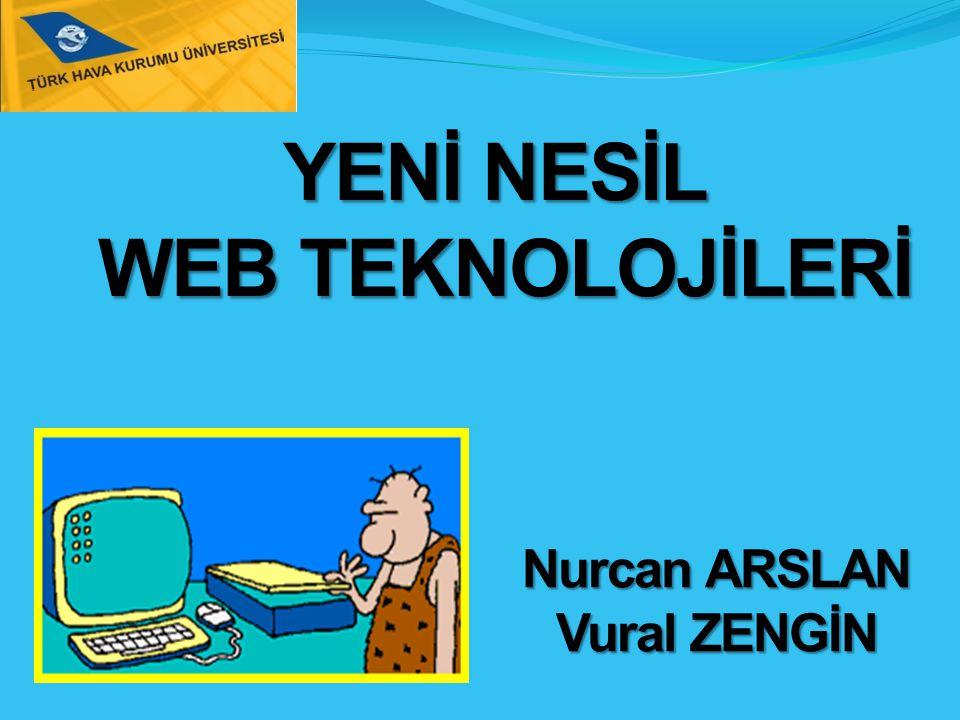 YENİ NESİL WEB TEKNOLOJİLERİ