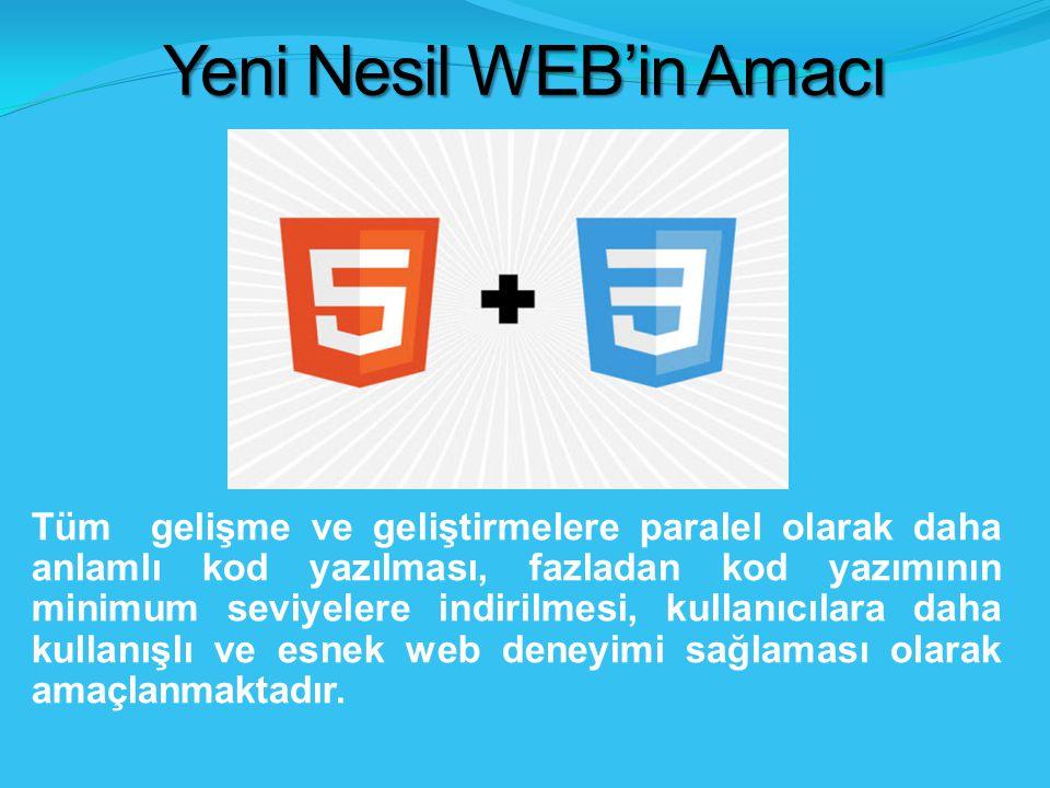 Yeni Nesil WEB'in Amacı