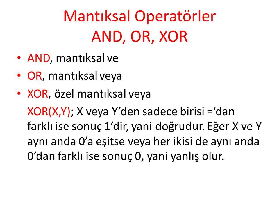 Mantıksal Operatörler AND, OR, XOR