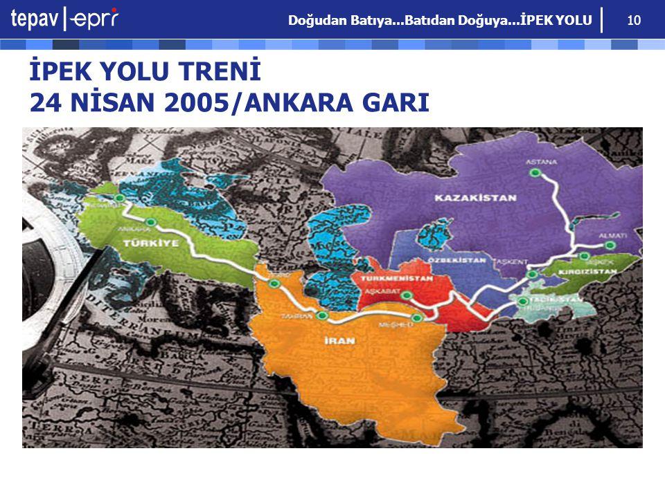İPEK YOLU TRENİ 24 NİSAN 2005/ANKARA GARI