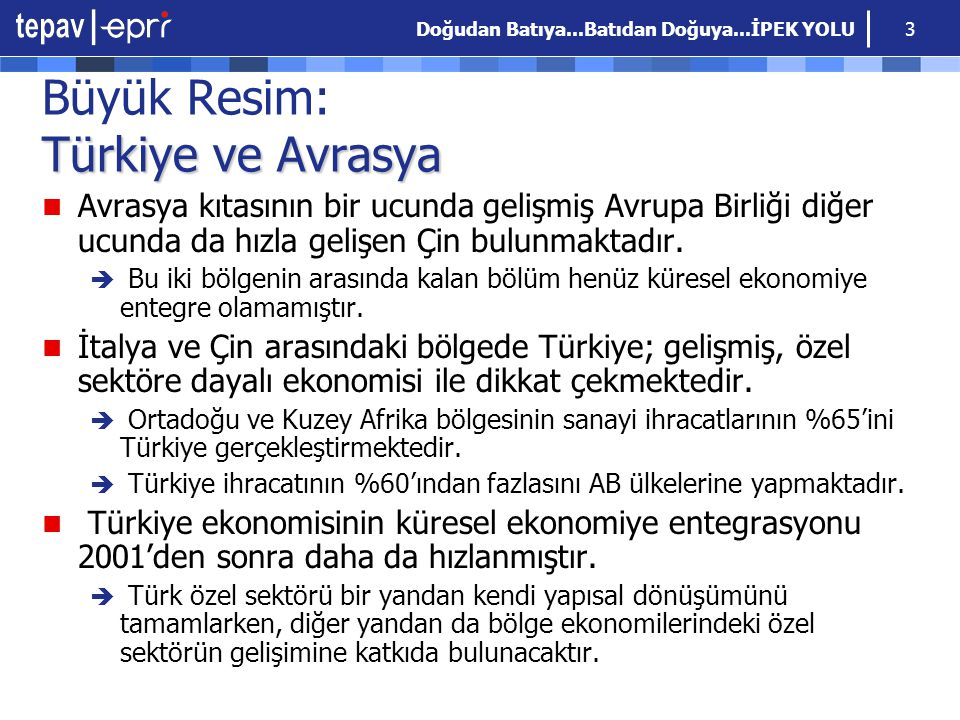 Büyük Resim: Türkiye ve Avrasya