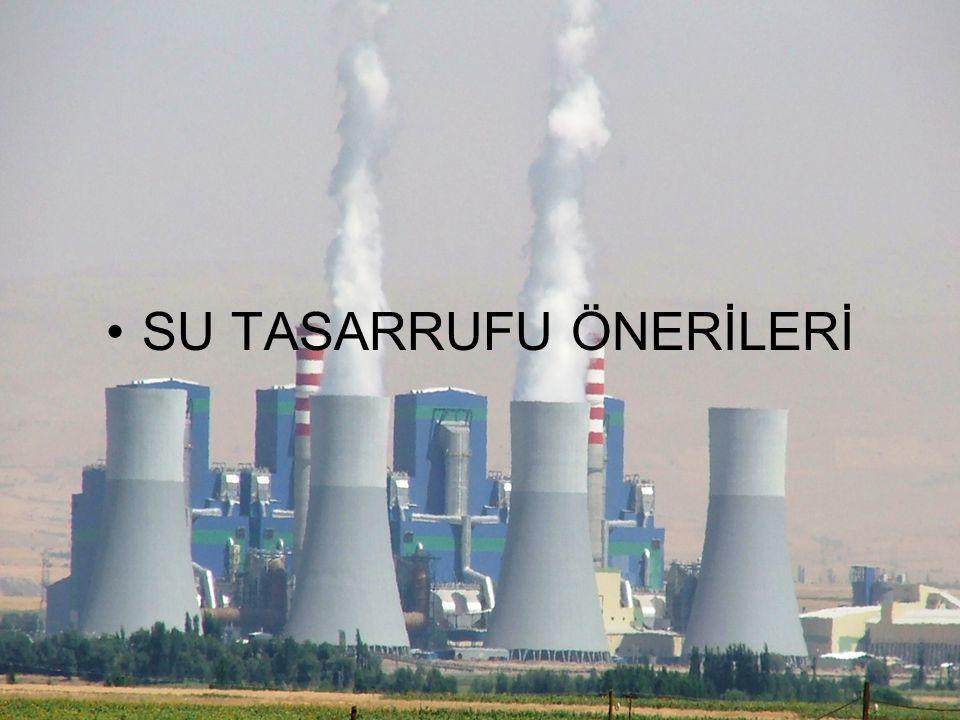 SU TASARRUFU ÖNERİLERİ