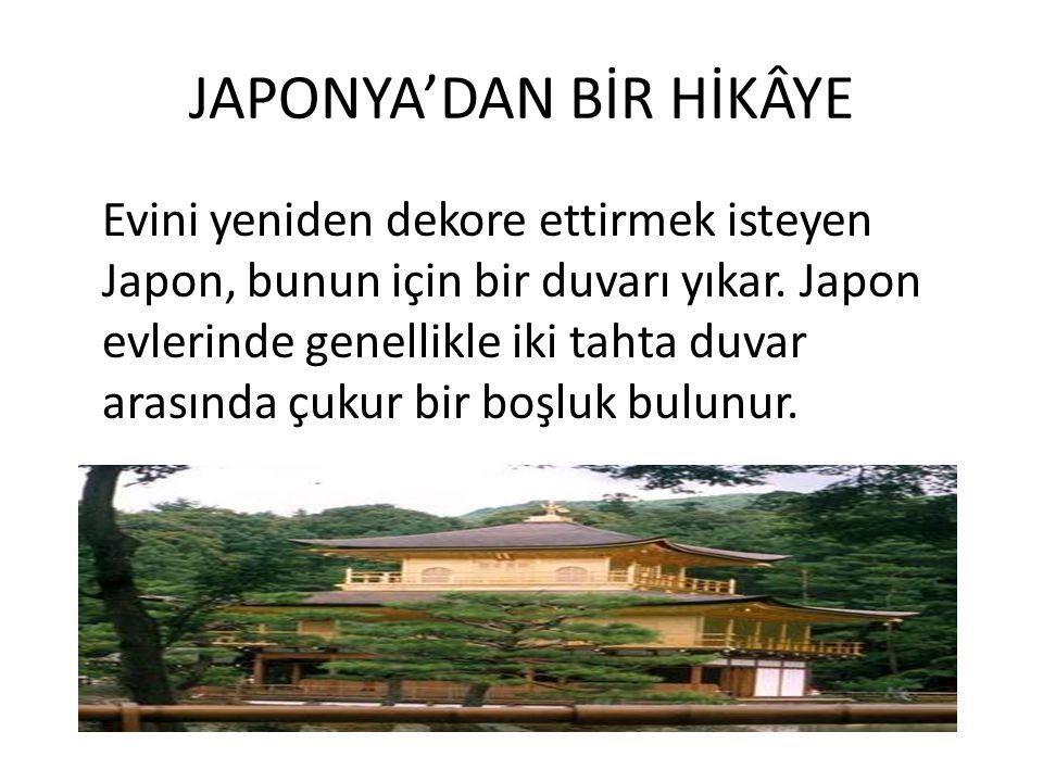 JAPONYA'DAN BİR HİKÂYE