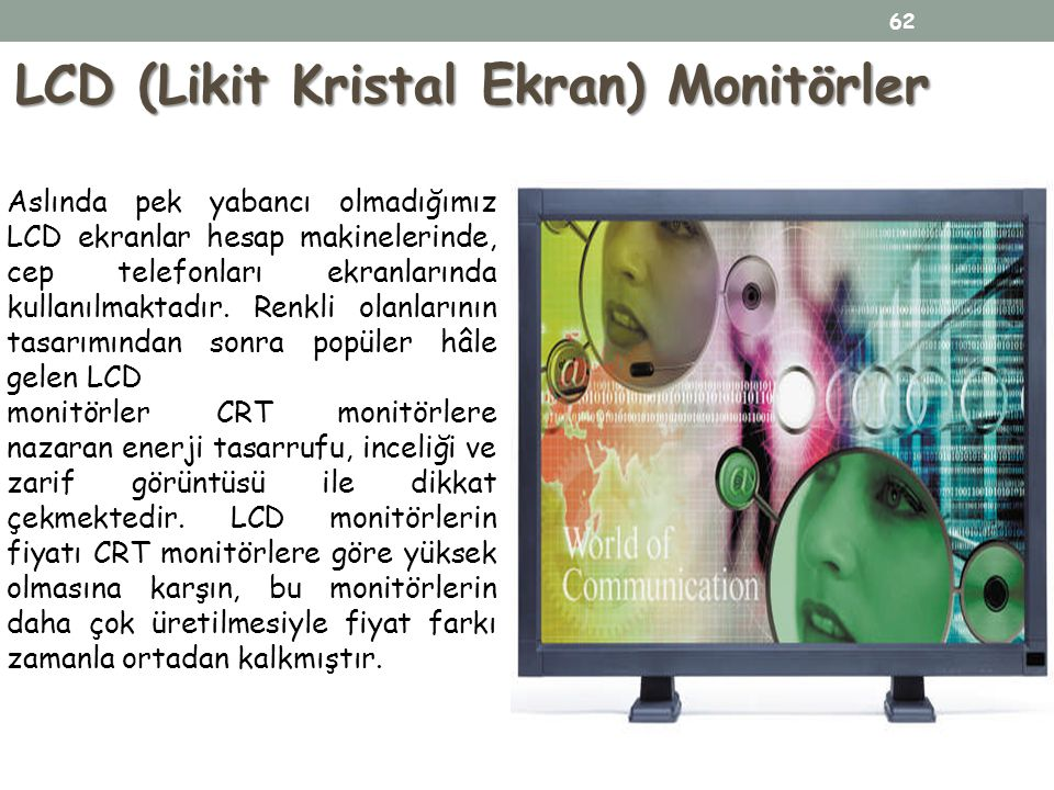 LCD (Likit Kristal Ekran) Monitörler