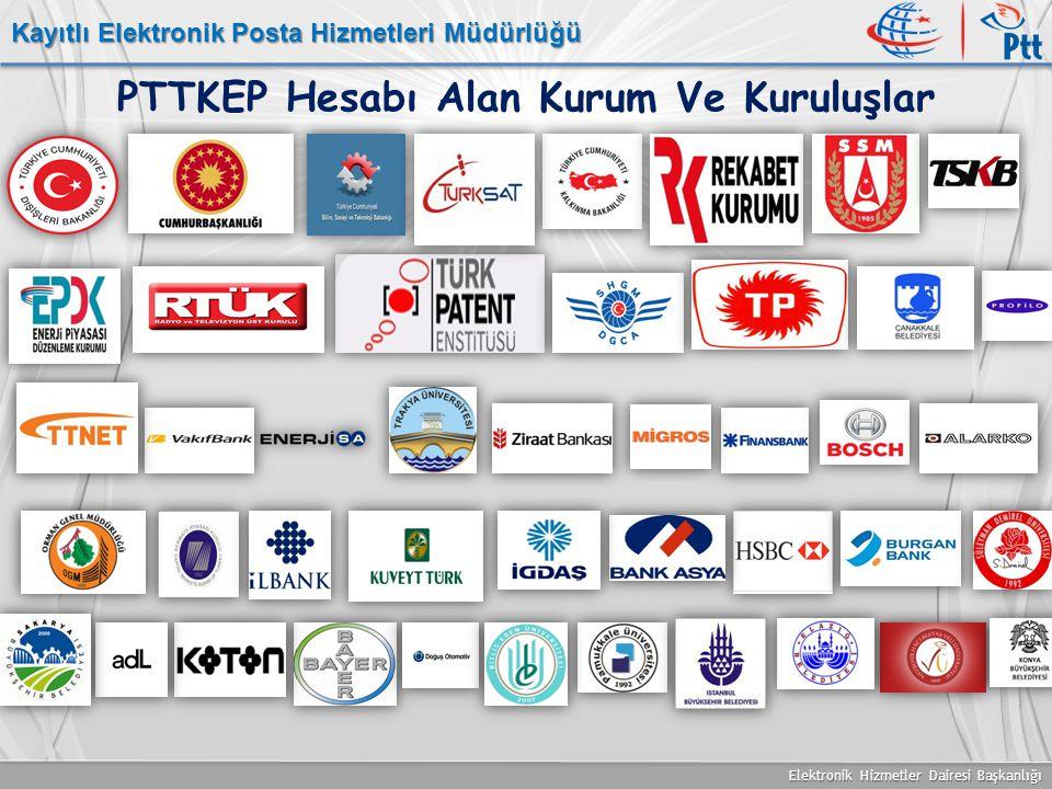 PTTKEP Hesabı Alan Kurum Ve Kuruluşlar