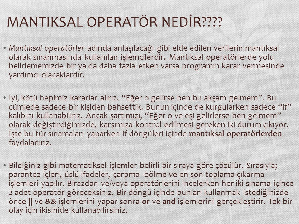 MANTIKSAL OPERATÖR NEDİR