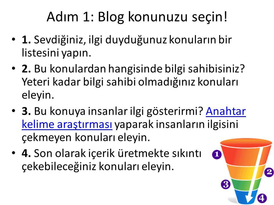 Adım 1: Blog konunuzu seçin!