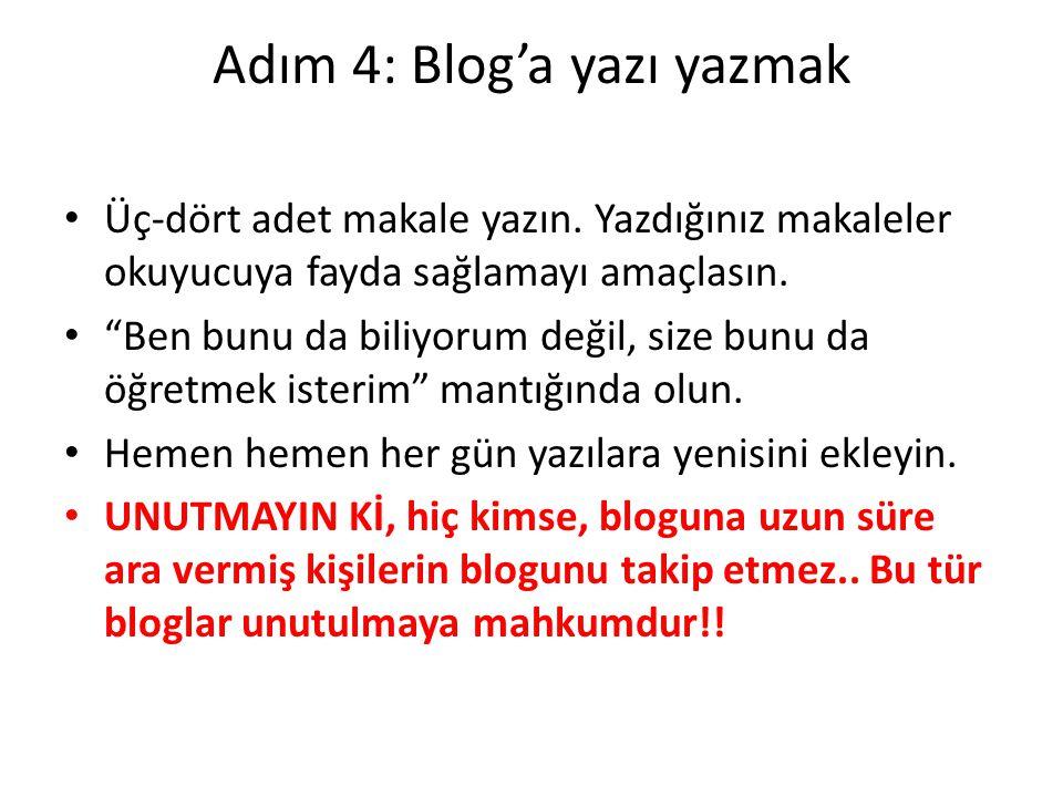 Adım 4: Blog'a yazı yazmak