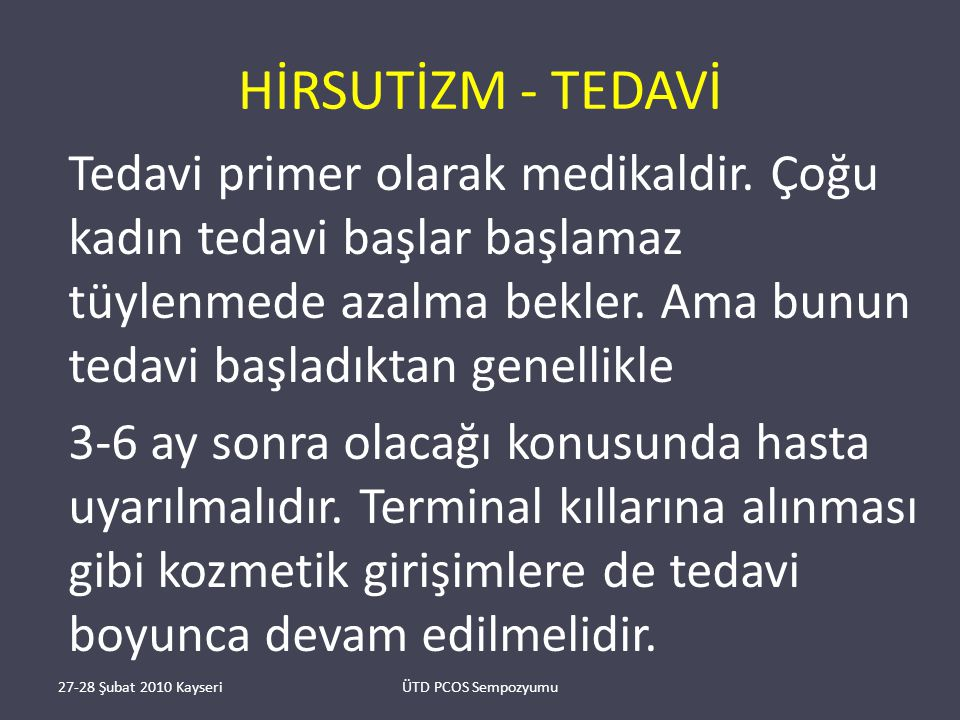HİRSUTİZM - TEDAVİ