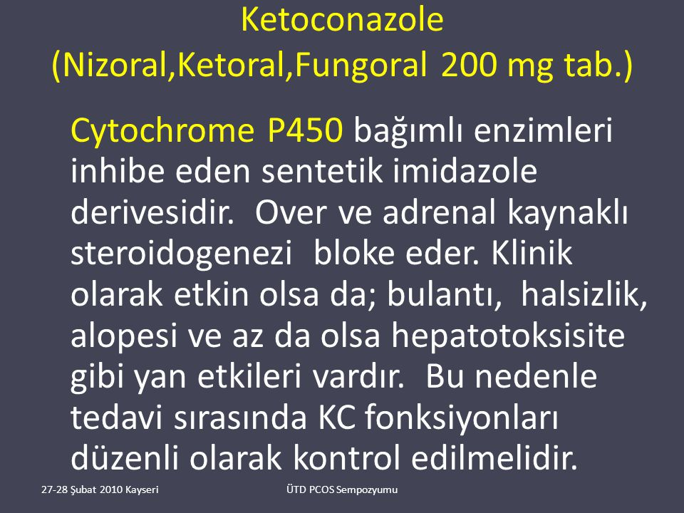 Ketoconazole (Nizoral,Ketoral,Fungoral 200 mg tab.)