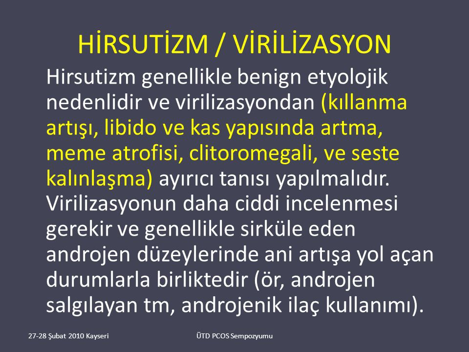 HİRSUTİZM / VİRİLİZASYON