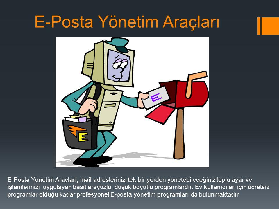 E-Posta Yönetim Araçları