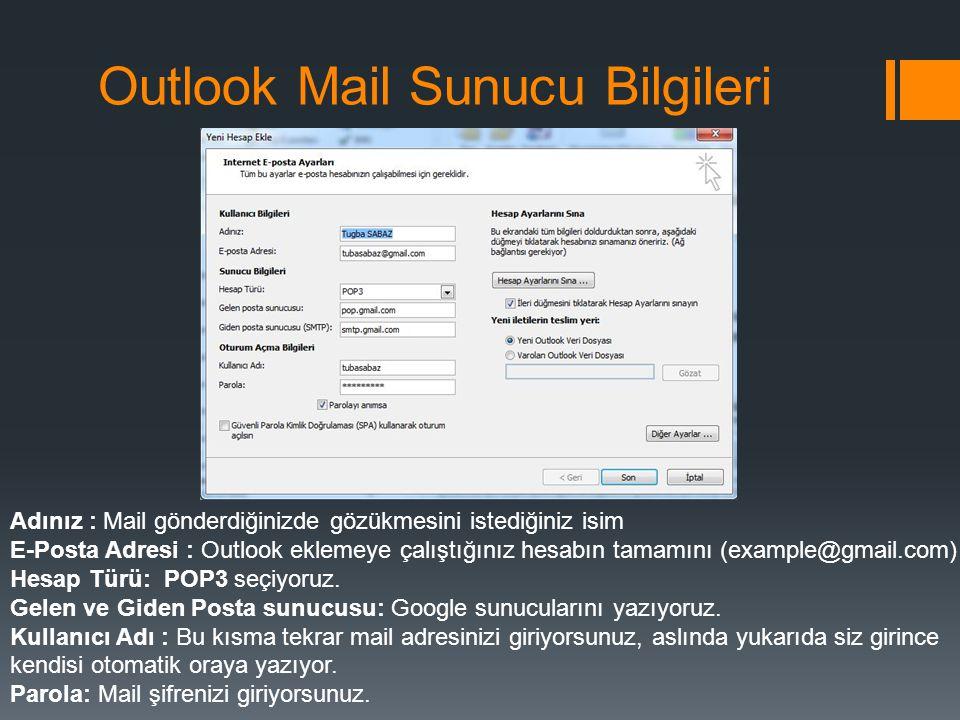 Outlook Mail Sunucu Bilgileri