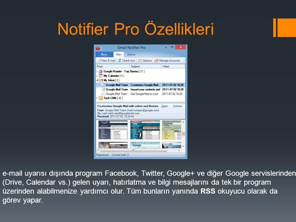 Notifier Pro Özellikleri