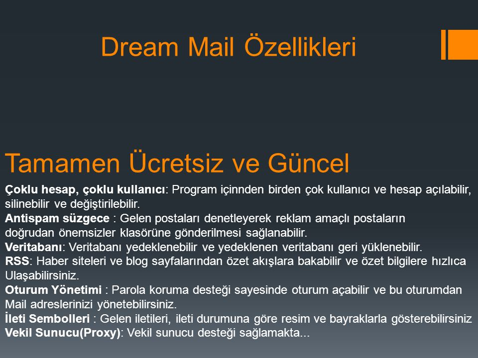 Dream Mail Özellikleri