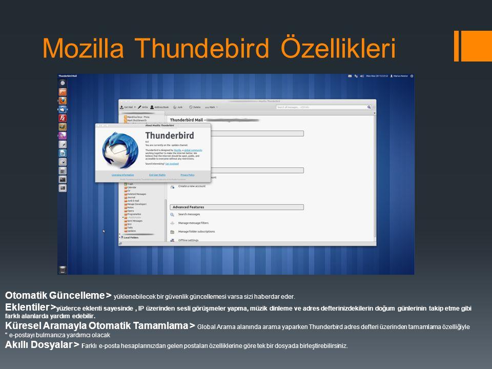 Mozilla Thundebird Özellikleri