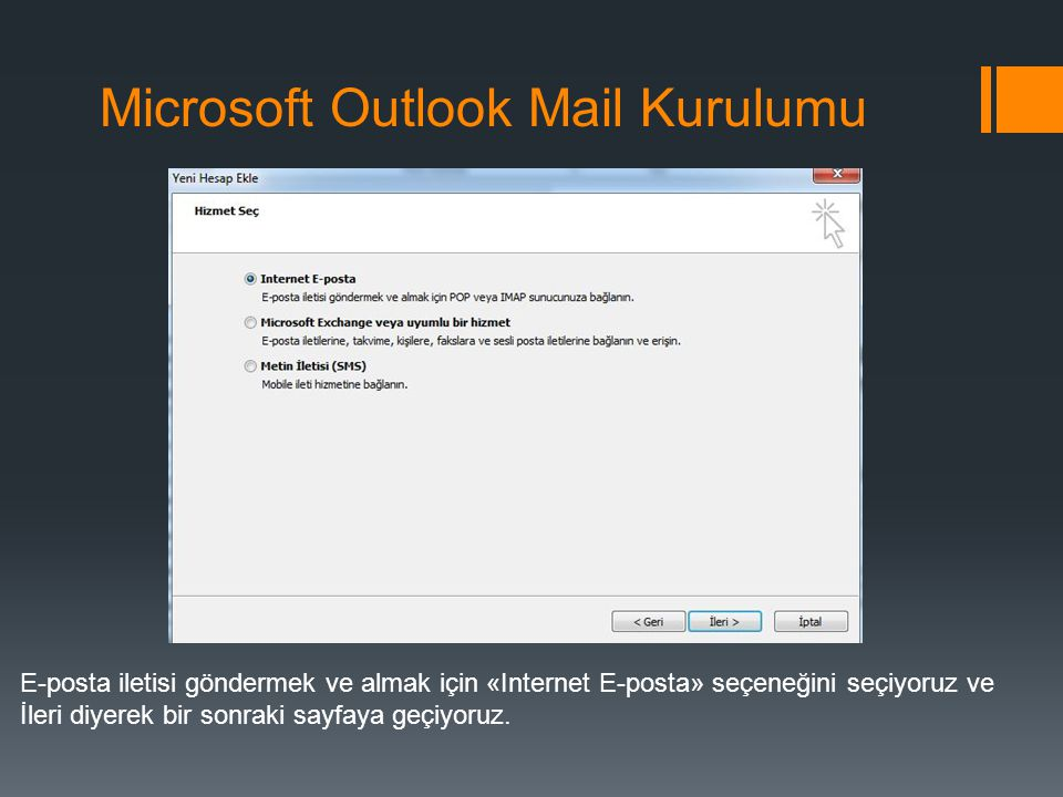 Microsoft Outlook Mail Kurulumu