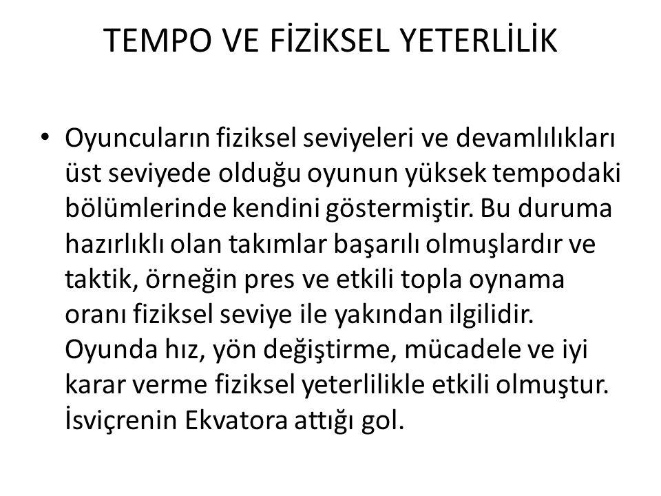 TEMPO VE FİZİKSEL YETERLİLİK