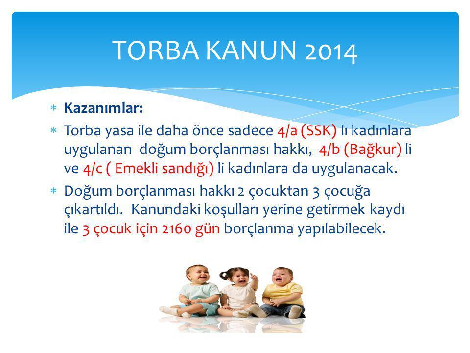 TORBA KANUN 2014 Kazanımlar: