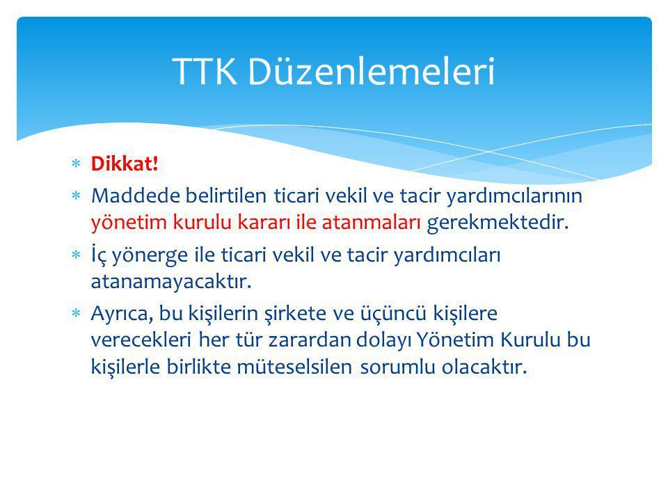 TTK Düzenlemeleri Dikkat!