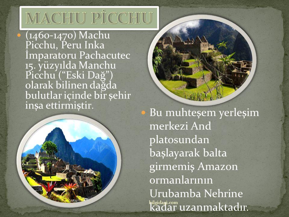 MACHU PİCCHU