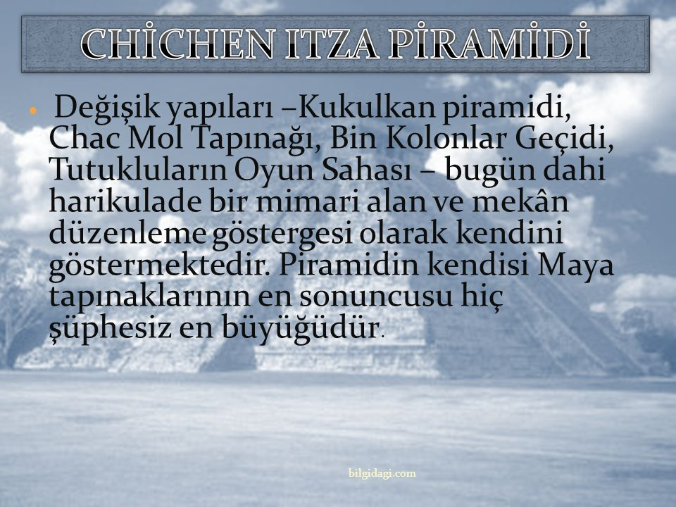 CHİCHEN ITZA PİRAMİDİ
